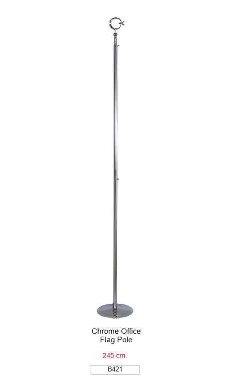 B421 CHROME OFFICE FLAG POLE 245 CM